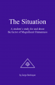 The Situation – A Student's Study for and about the Factor of Magnificent Humann