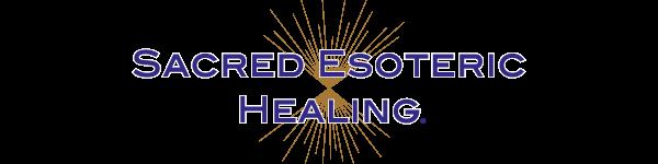 Sacred Esoteric Healing